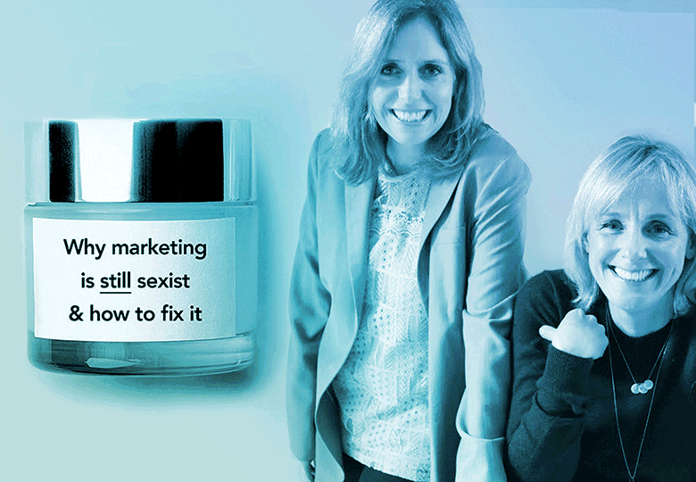 Why marketing is still sexist and how to fix it