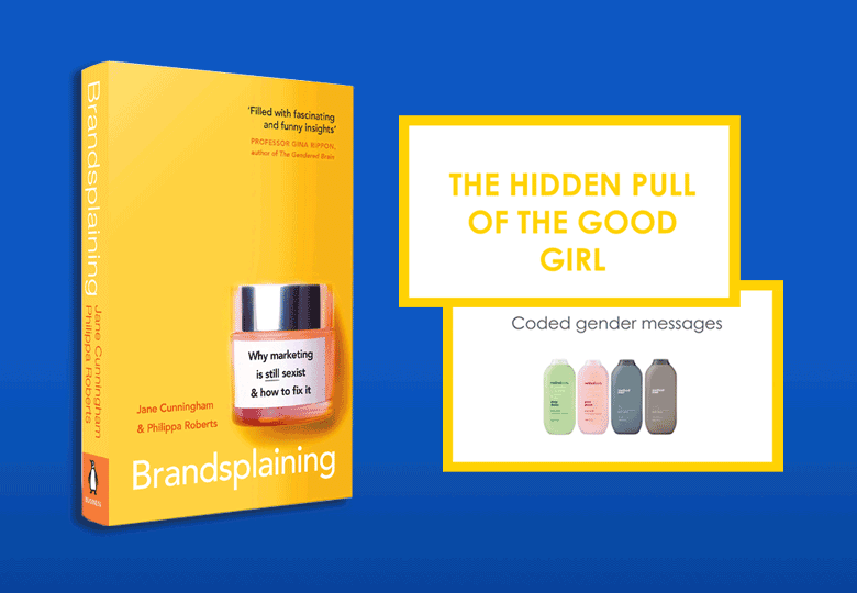 Brandsplaining: why marketing is still sexist and how to fix it - Webinar